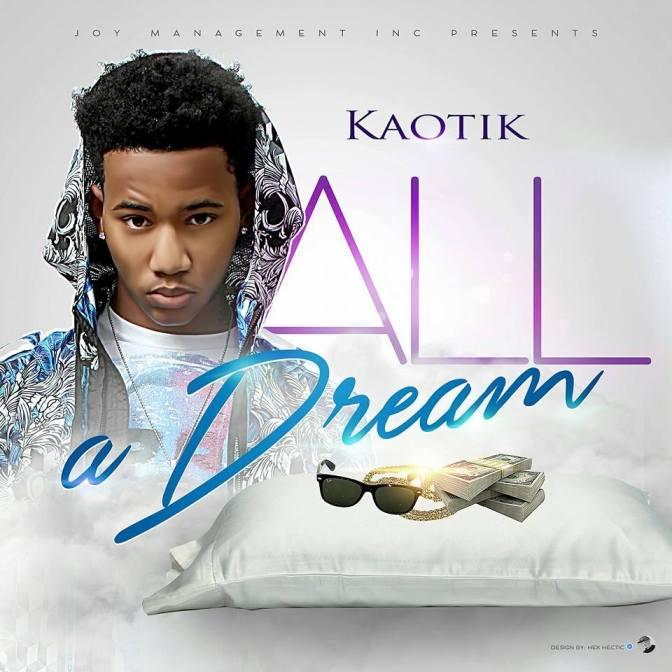 Kaotik – All A Dream
